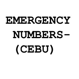 EMERGENCY NUMBERS - CEBU